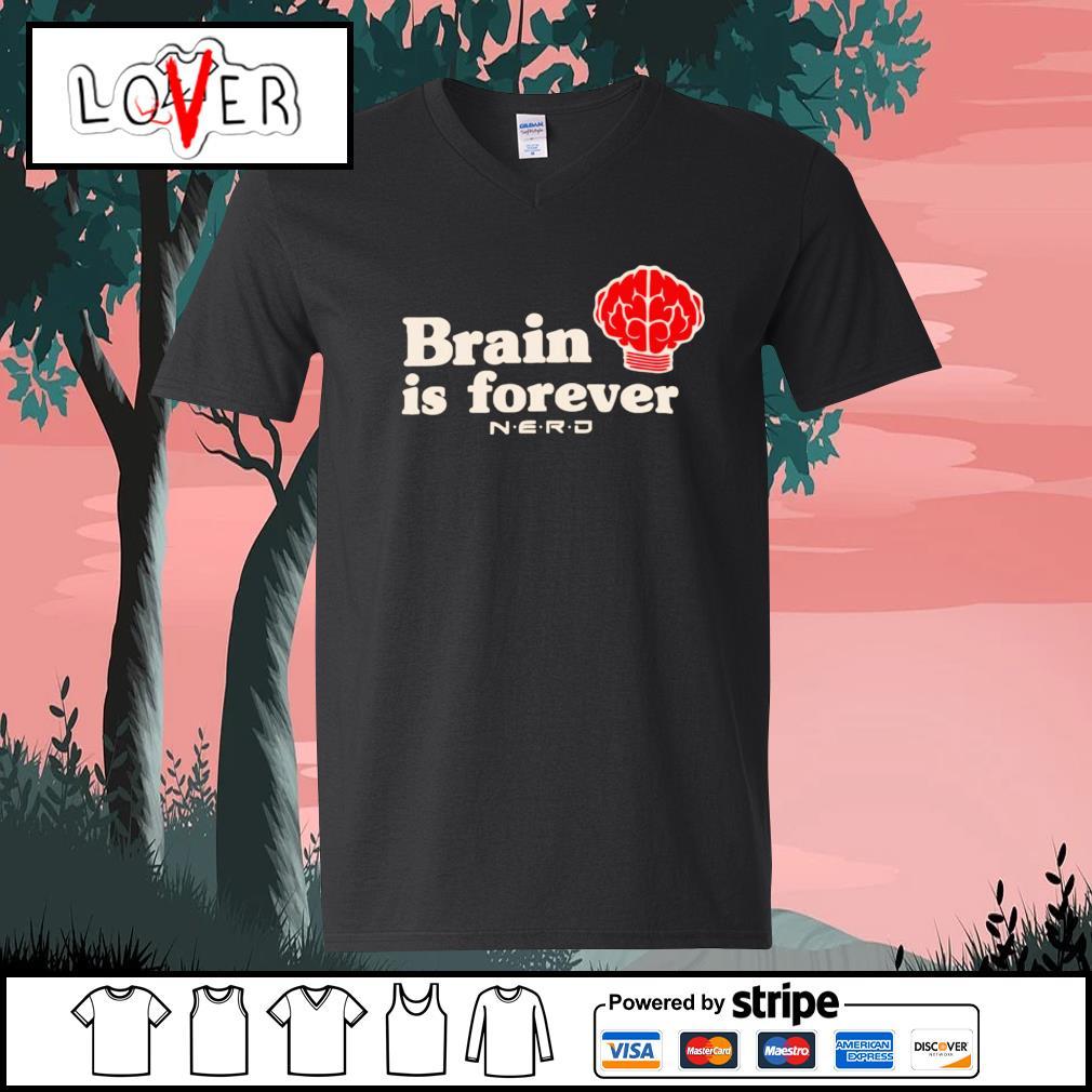 Brain is forever nerd s V-neck-T-shirt