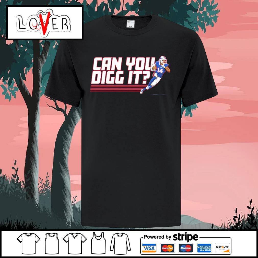 Buffalo Bills Stefon Diggs can you digg it shirt