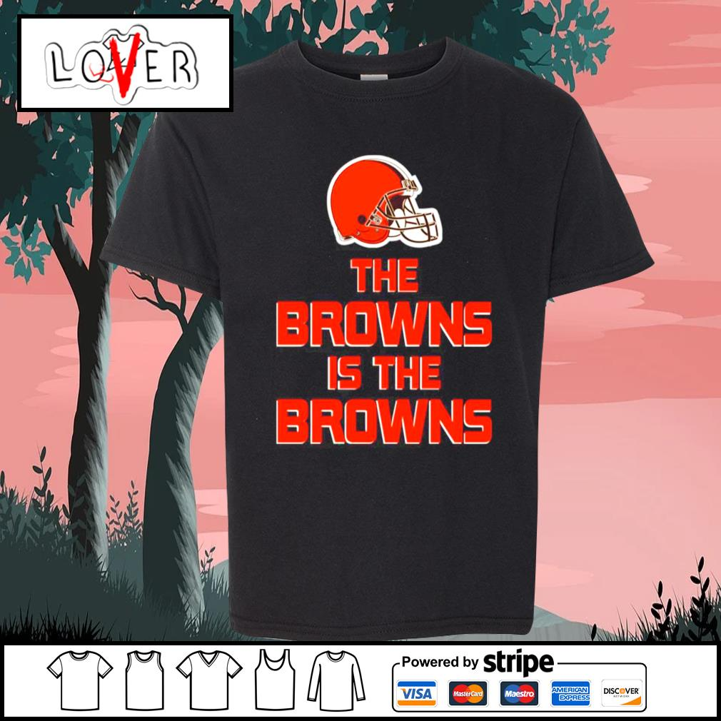 Cleveland Browns The Browns is the Browns s Kid-T-shirt