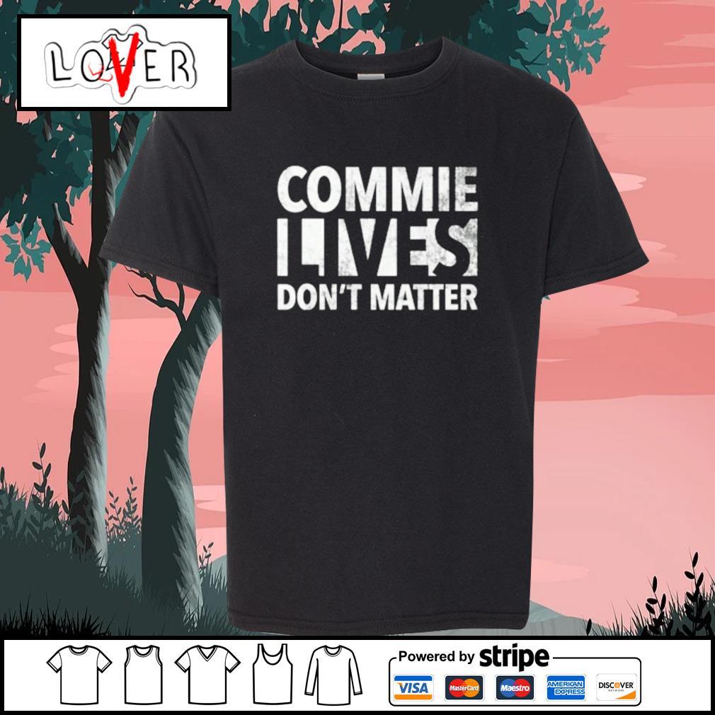 Commie lives don't matter s Kid-T-shirt
