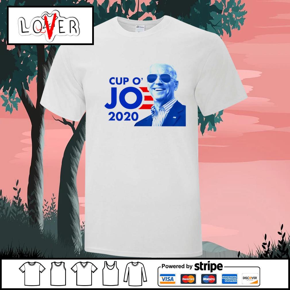 Cup O' Joe Biden 2020 shirt