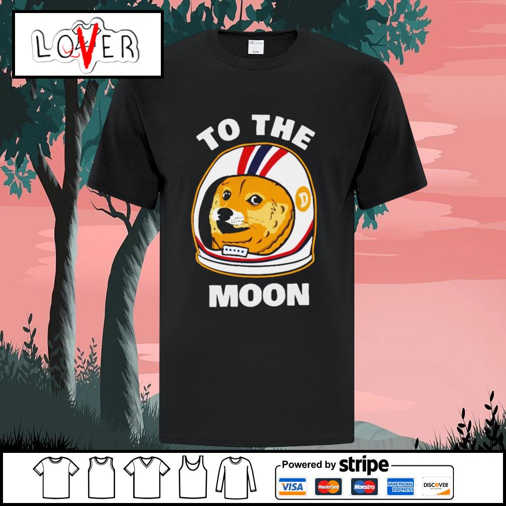 Dog to the moon shirt