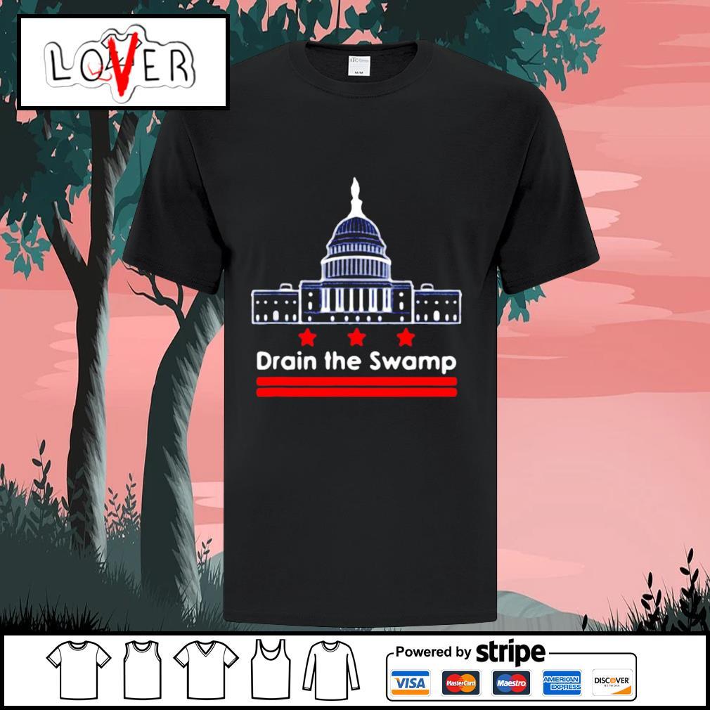 Drain the swamp in Washington DC shirt