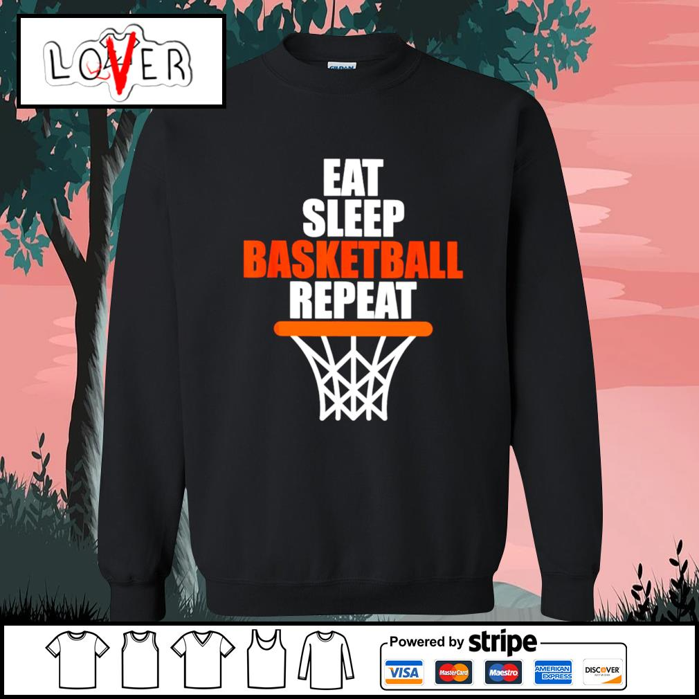 Eat sleep Basketball repeat s Sweater