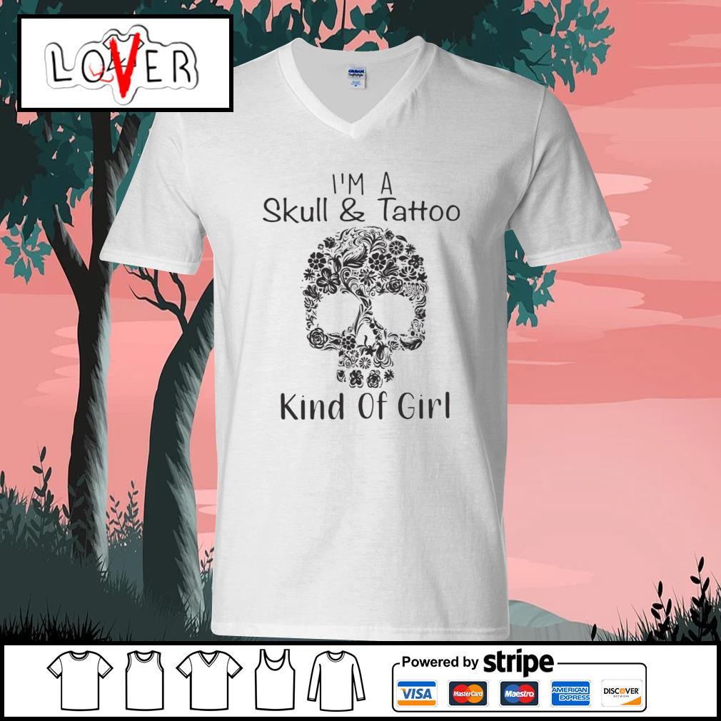Flower skull I'm a skull and tattoo kind of girl s V-neck-T-shirt