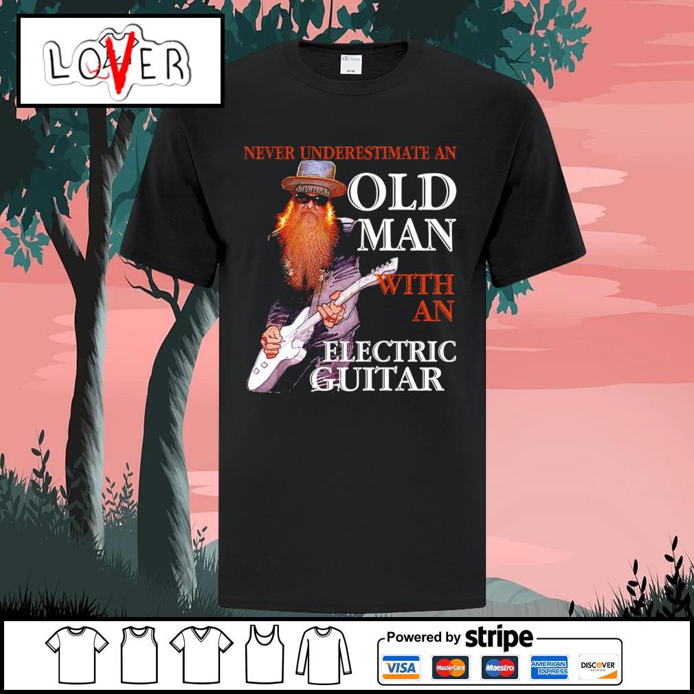 Guitar never underestimate an oldman with an electric guitar shirt
