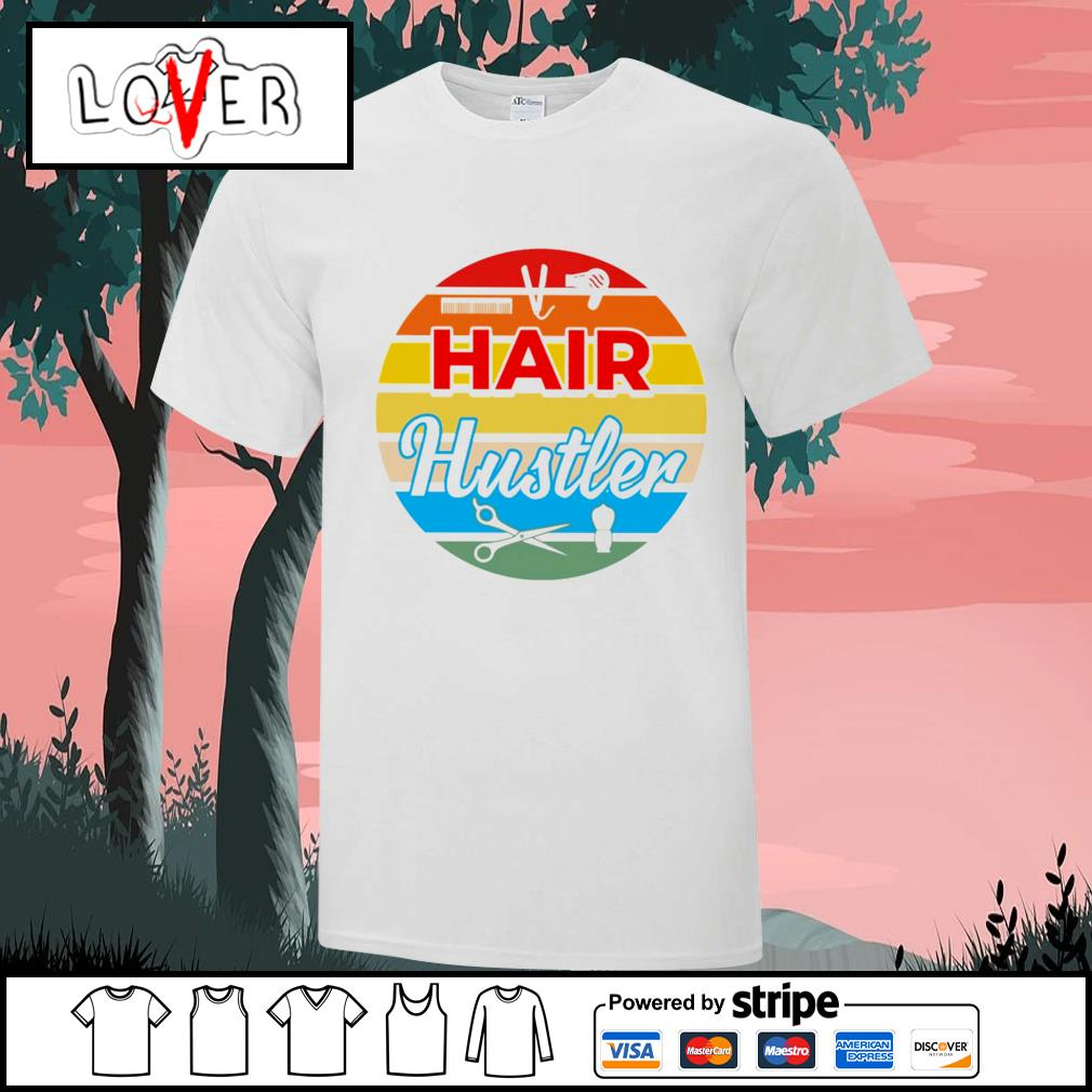 Hair hustler vintage shirt