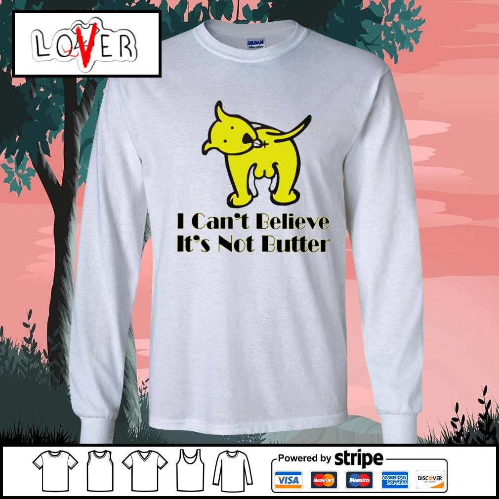 I can't believe it's not butter s Long-Sleeves-Tee