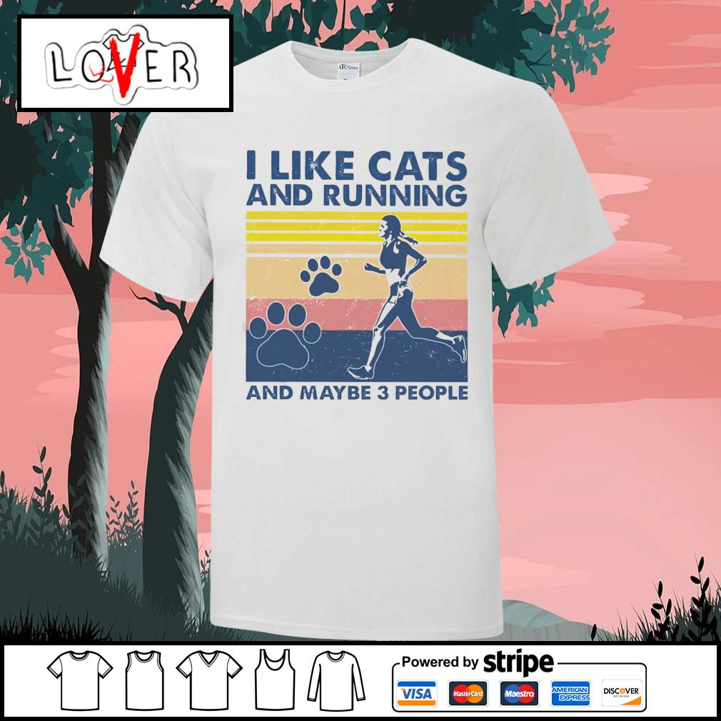 I like cats and running and maybe 3 people vintage shirt