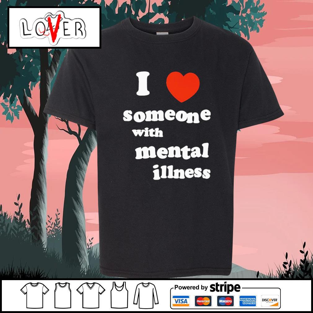 I love someone with mental illness s Kid-T-shirt