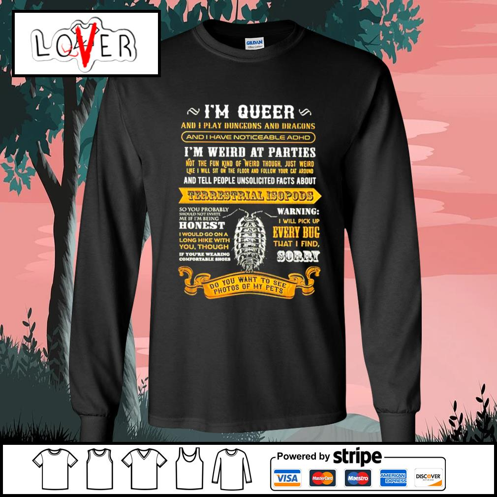 I'm queer and play dungeons and dragons Terrestrial Isopods s Long-Sleeves-Tee