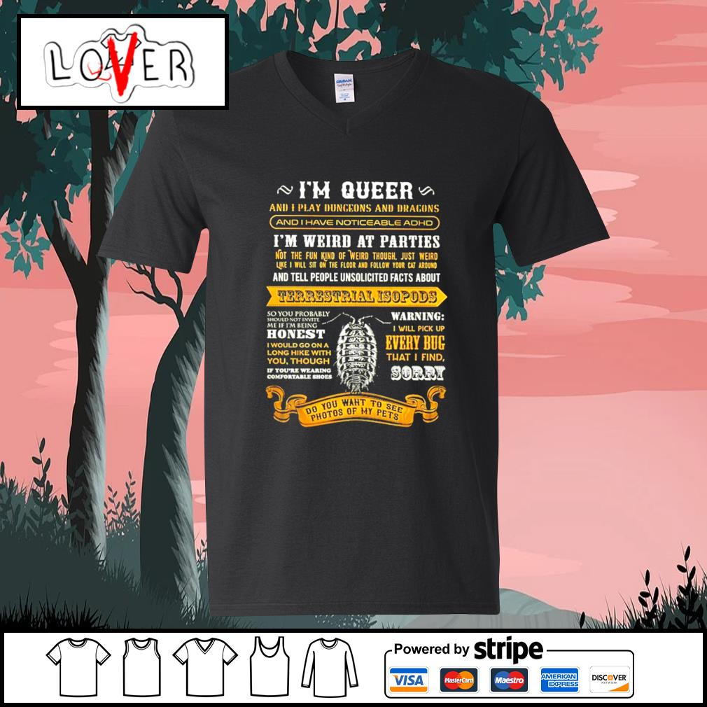 I'm queer and play dungeons and dragons Terrestrial Isopods s V-neck-T-shirt