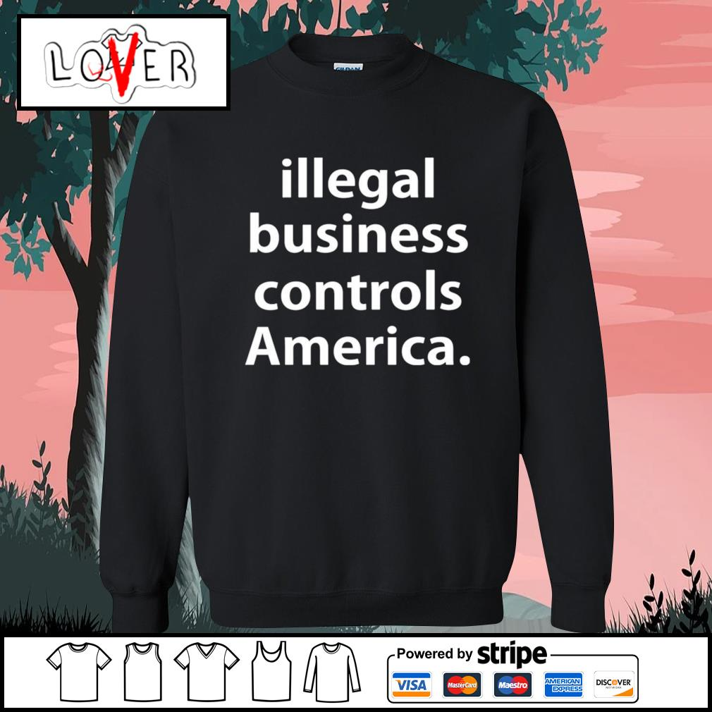 Illegal business controls America s Sweater