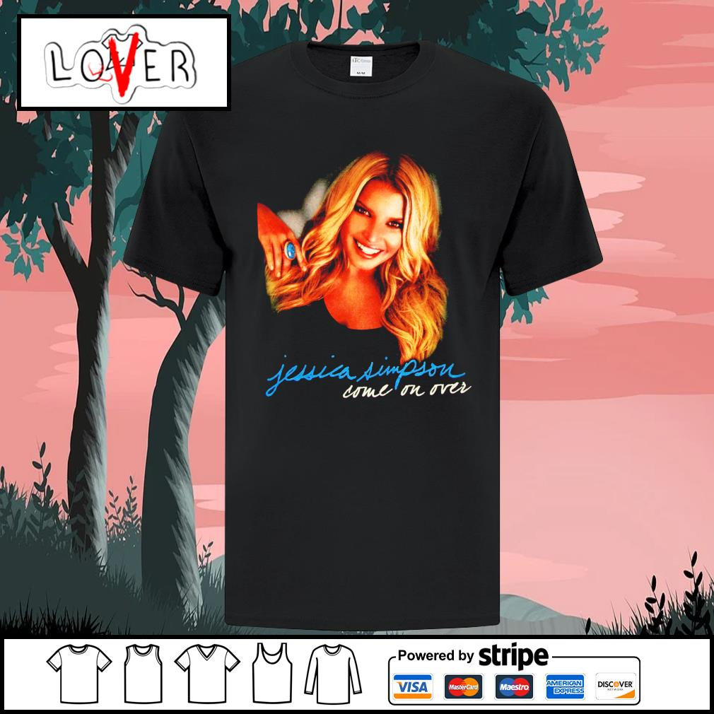 Jessica Simpson come on over shirt