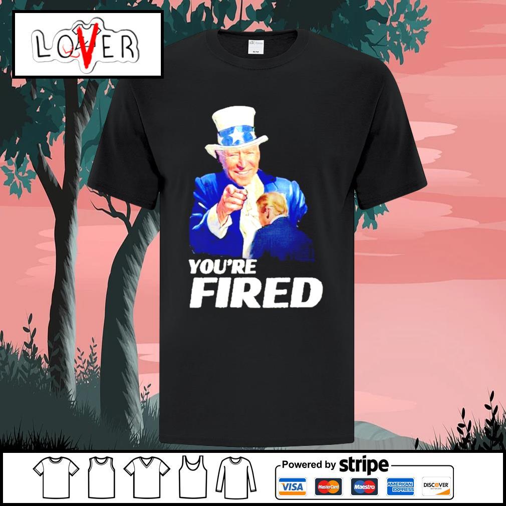 Joe Biden uncle sam you're fired Trump loser byedon shirt