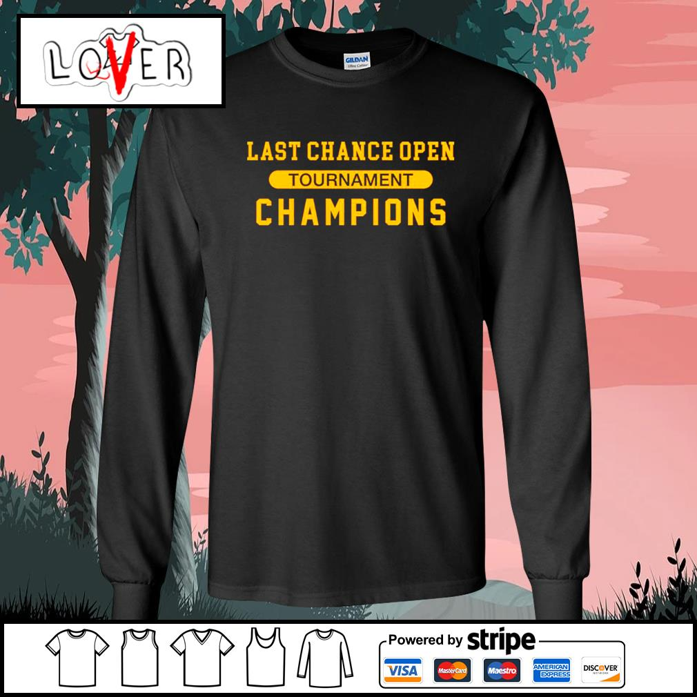 Last chance open tournament champions s Long-Sleeves-Tee