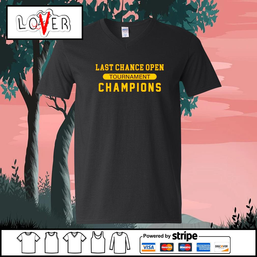 Last chance open tournament champions s V-neck-T-shirt