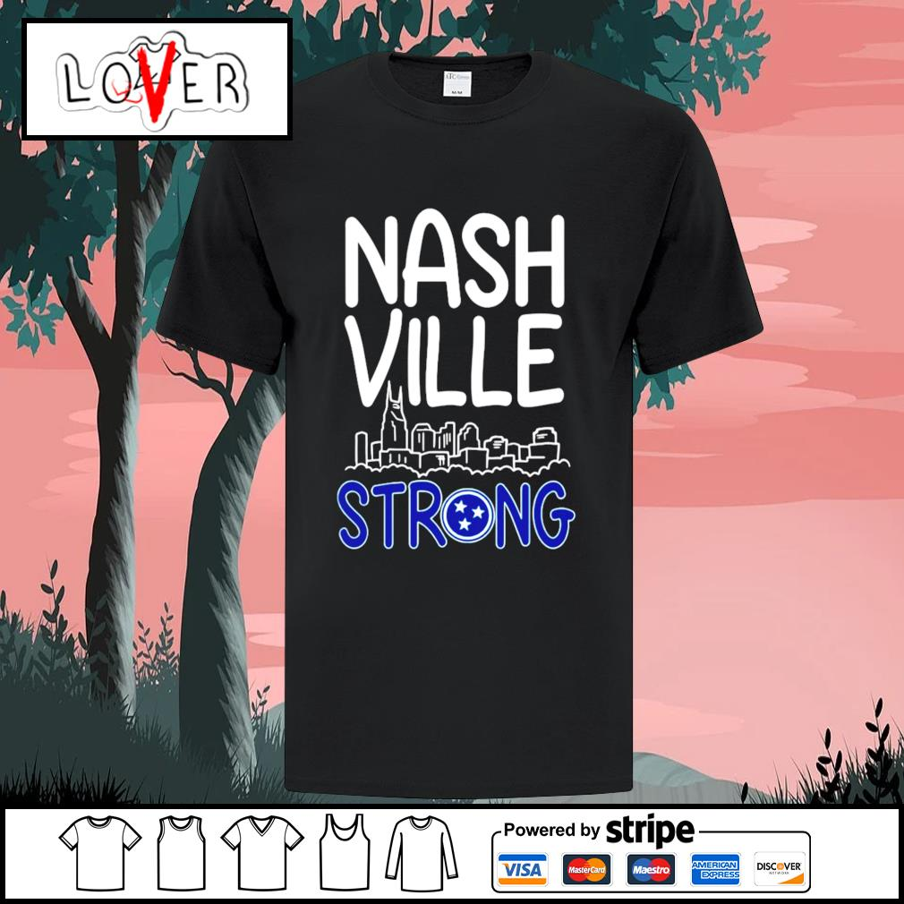 Nashville strong shirt
