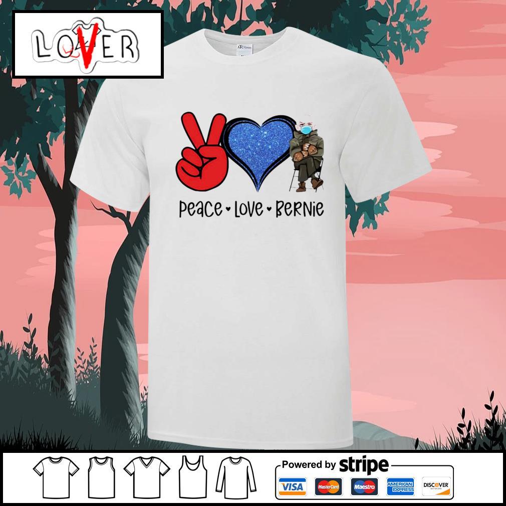 Peace Love Bernie Sanders shirt