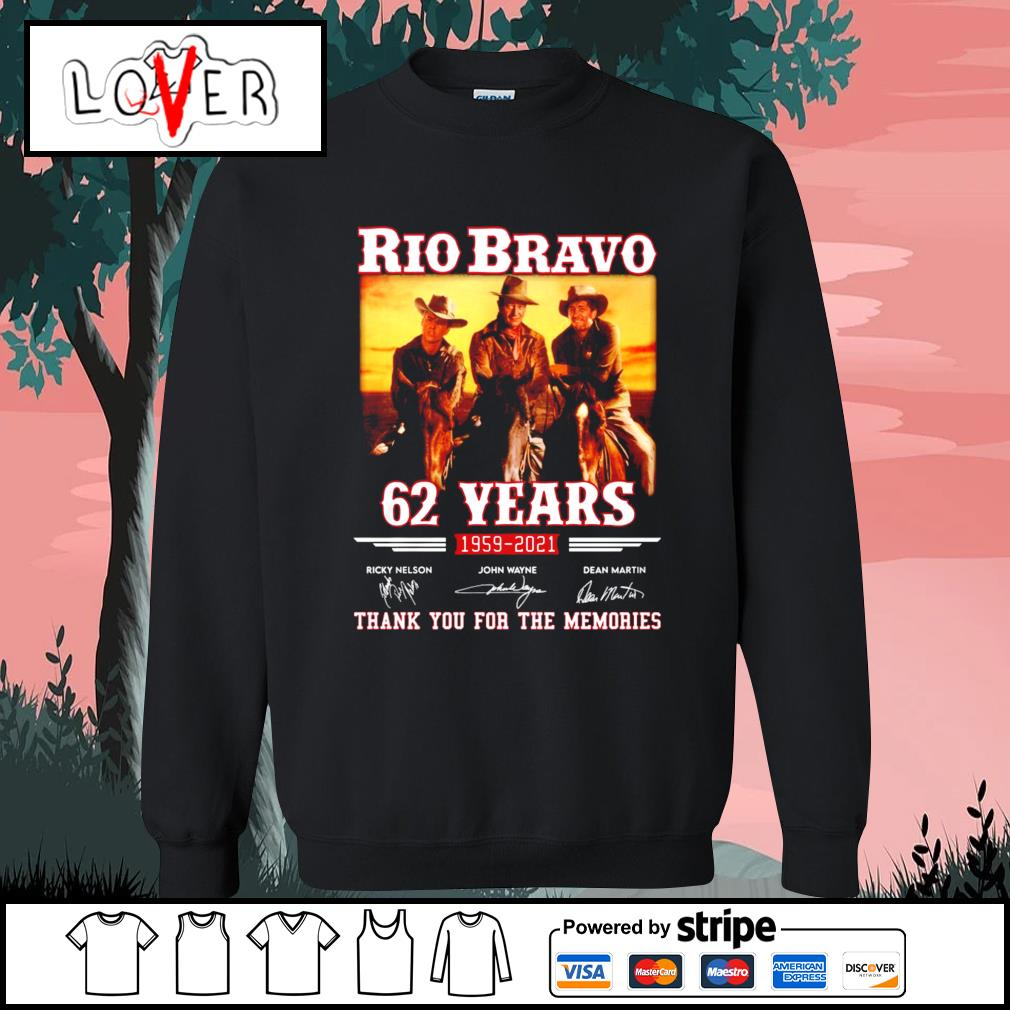 Rio Bravo 62 years 1959 2021 thank you for the memories signatures s Sweater