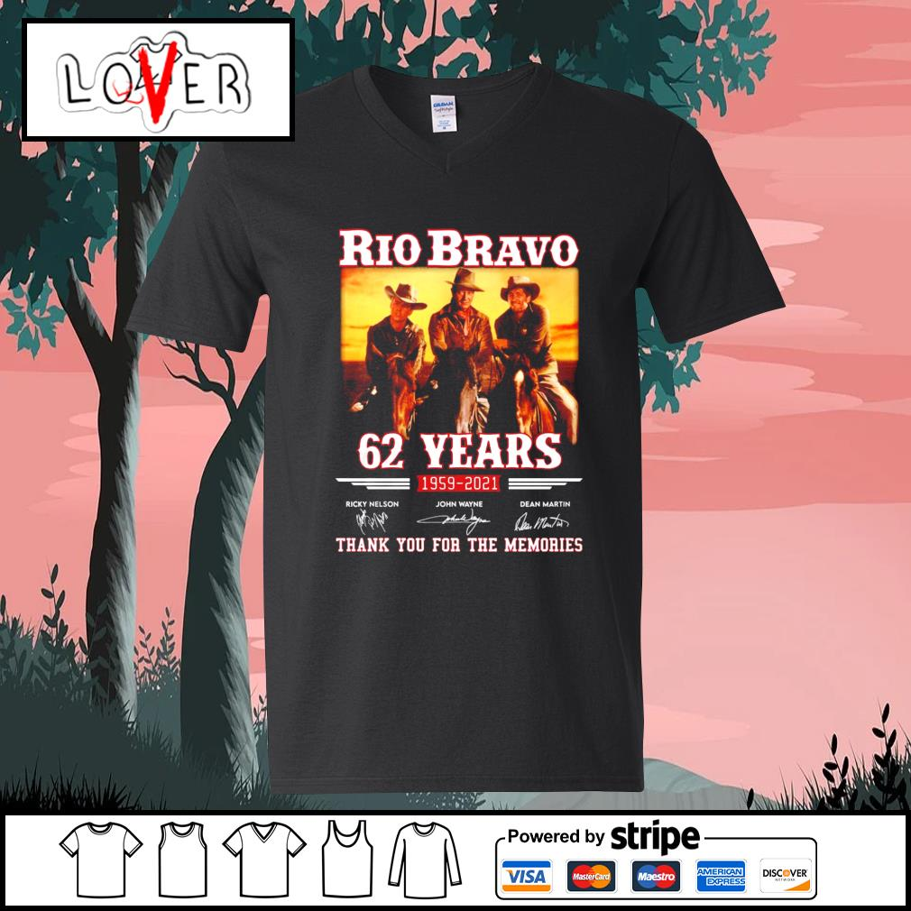 Rio Bravo 62 years 1959 2021 thank you for the memories signatures s V-neck-T-shirt