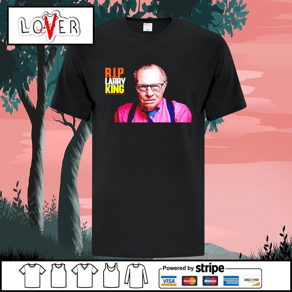 Rip Larry King 1933-2021 shirt