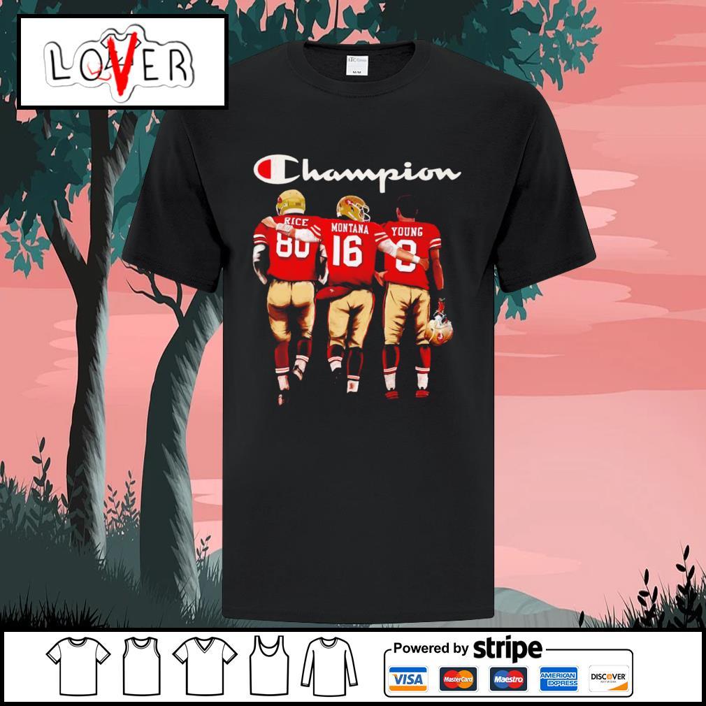 San Francisco 49ers Jerry Rice Joe Montana and Jon Steven Young champion shirt
