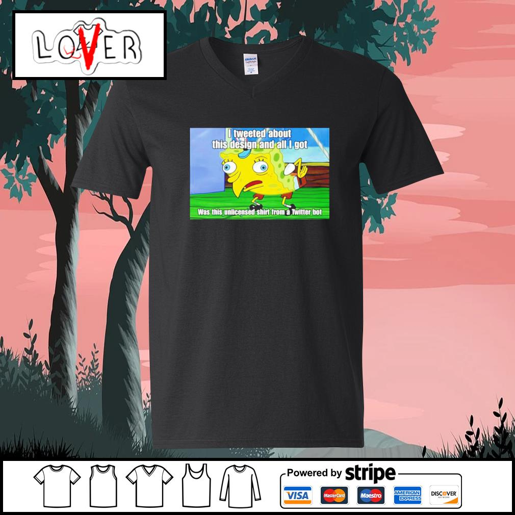 Spongebob I tweeted about this design and all I got s V-neck-T-shirt