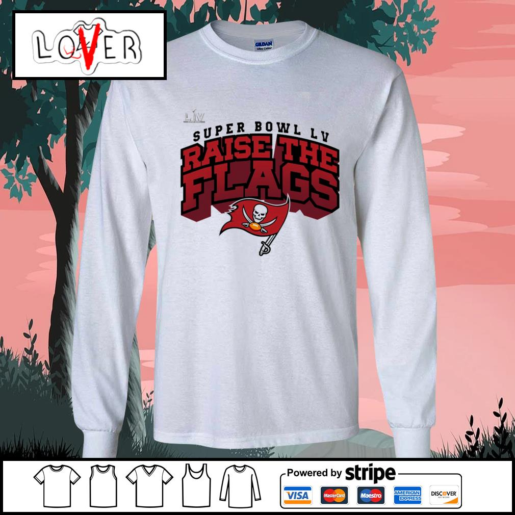 Super Bowl LV Raise The Flags Tampa Bay Buccaneers s Long-Sleeves-Tee