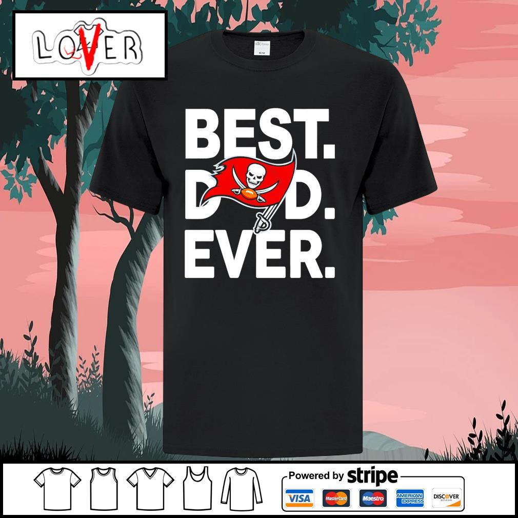 Tampa Bay Buccaneers best dad ever shirt