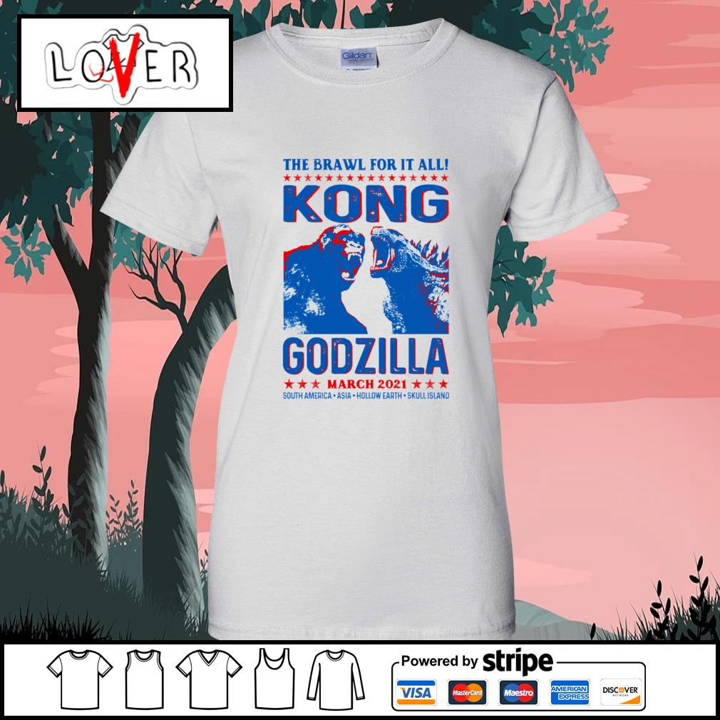 The brawl for it all Kong vs Godzilla march 2021 s Ladies-Tee