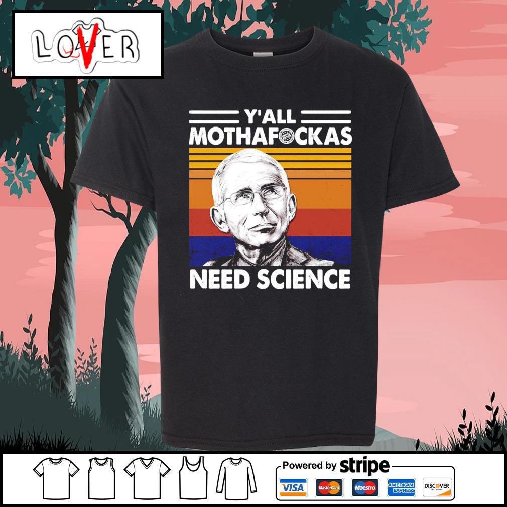 The Fauci y'all mothafuckas need science vintage s Kid-T-shirt