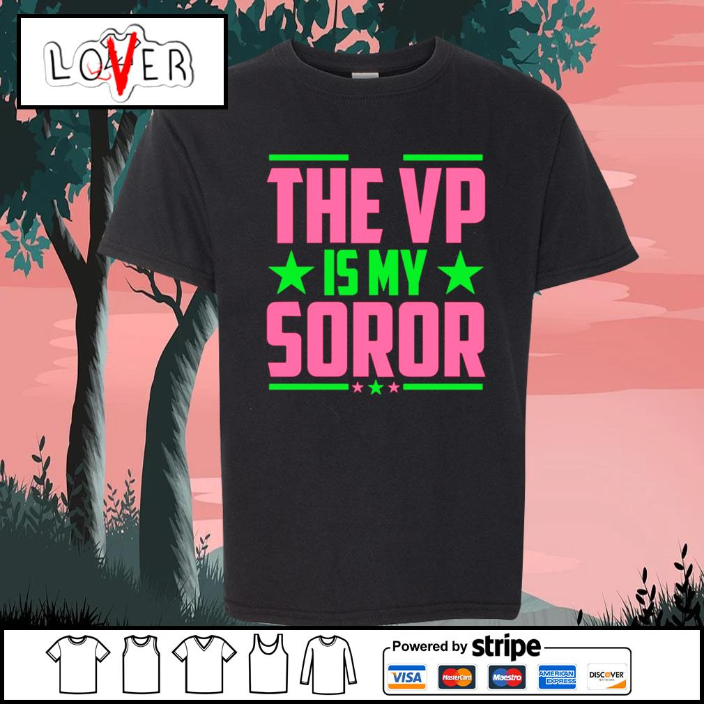 The VP is my soror Kamala Harris s Kid-T-shirt