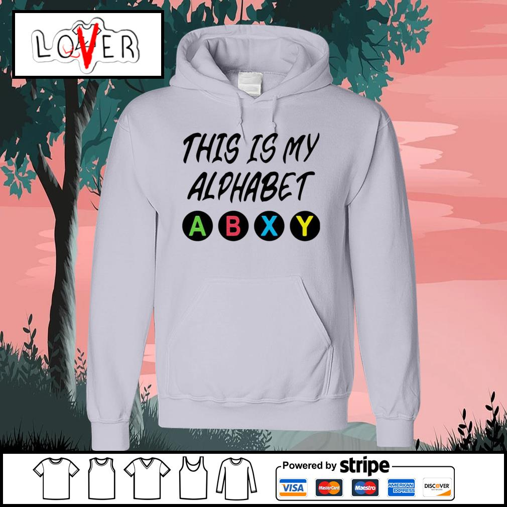 This is my alphabet abxy s Hoodie
