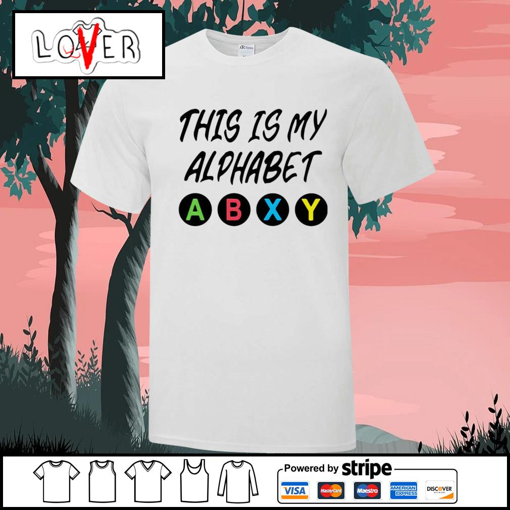 This is my alphabet abxy shirt