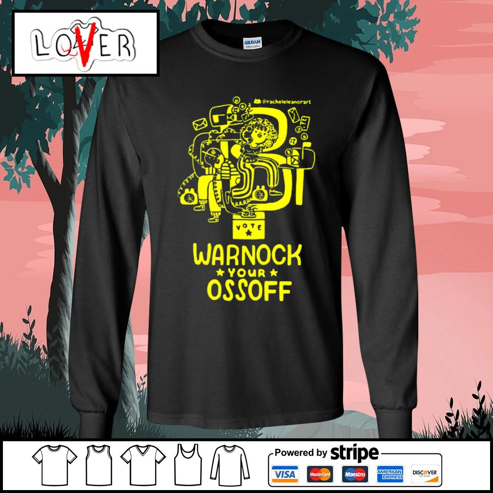 Vote warnock your ossoff s Long-Sleeves-Tee