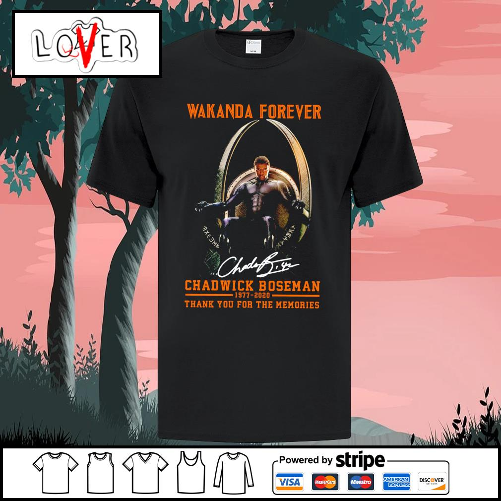 Wakanda forever Chadwick Boseman 1977 2020 thank you for the memories signatures shirt