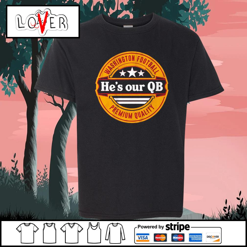 Washington football he's our QB premium quality s Kid-T-shirt