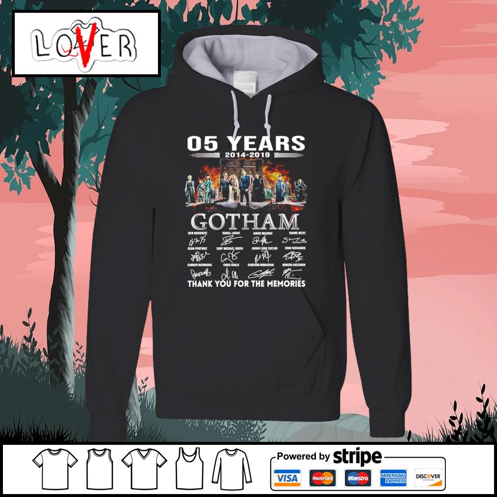 5 years 2014 2019 Gotham thank you for the memories signatures s Hoodie