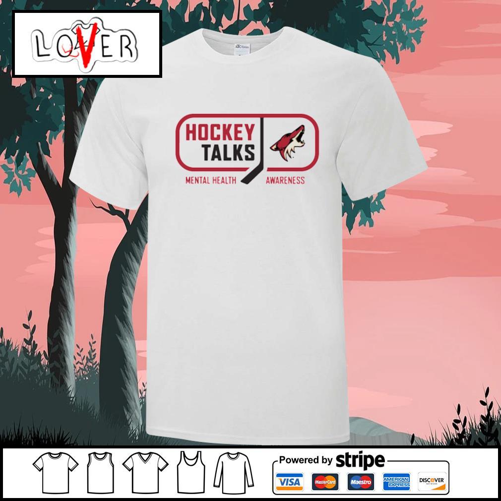 Arizona Coyotes Hockey Talks mental health awareness shirt