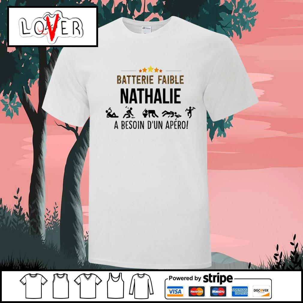 Batterie faible nathalie a besoin shirt