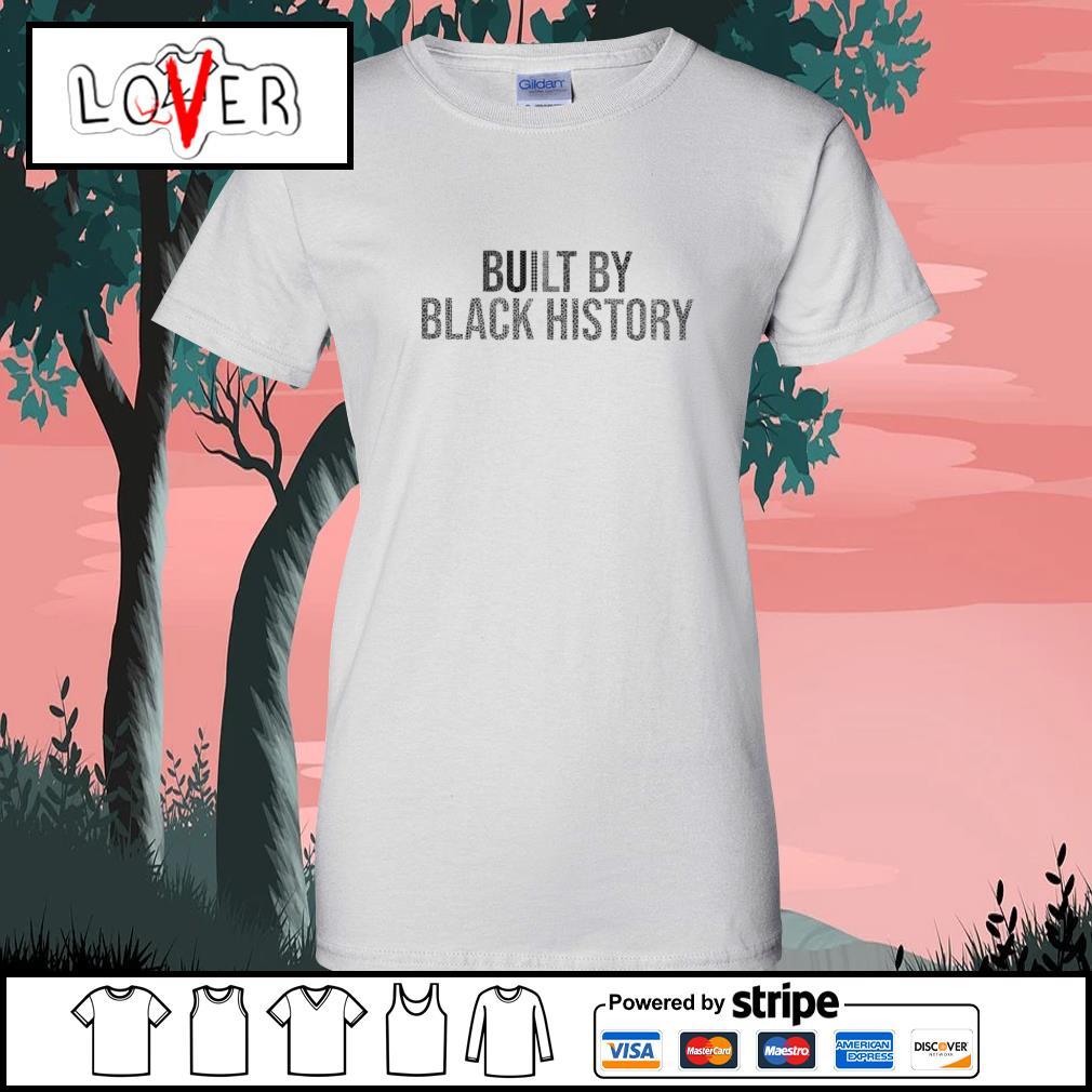 Built by black history s Ladies-Tee