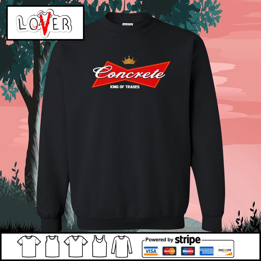 Concrete King of trades s Sweater