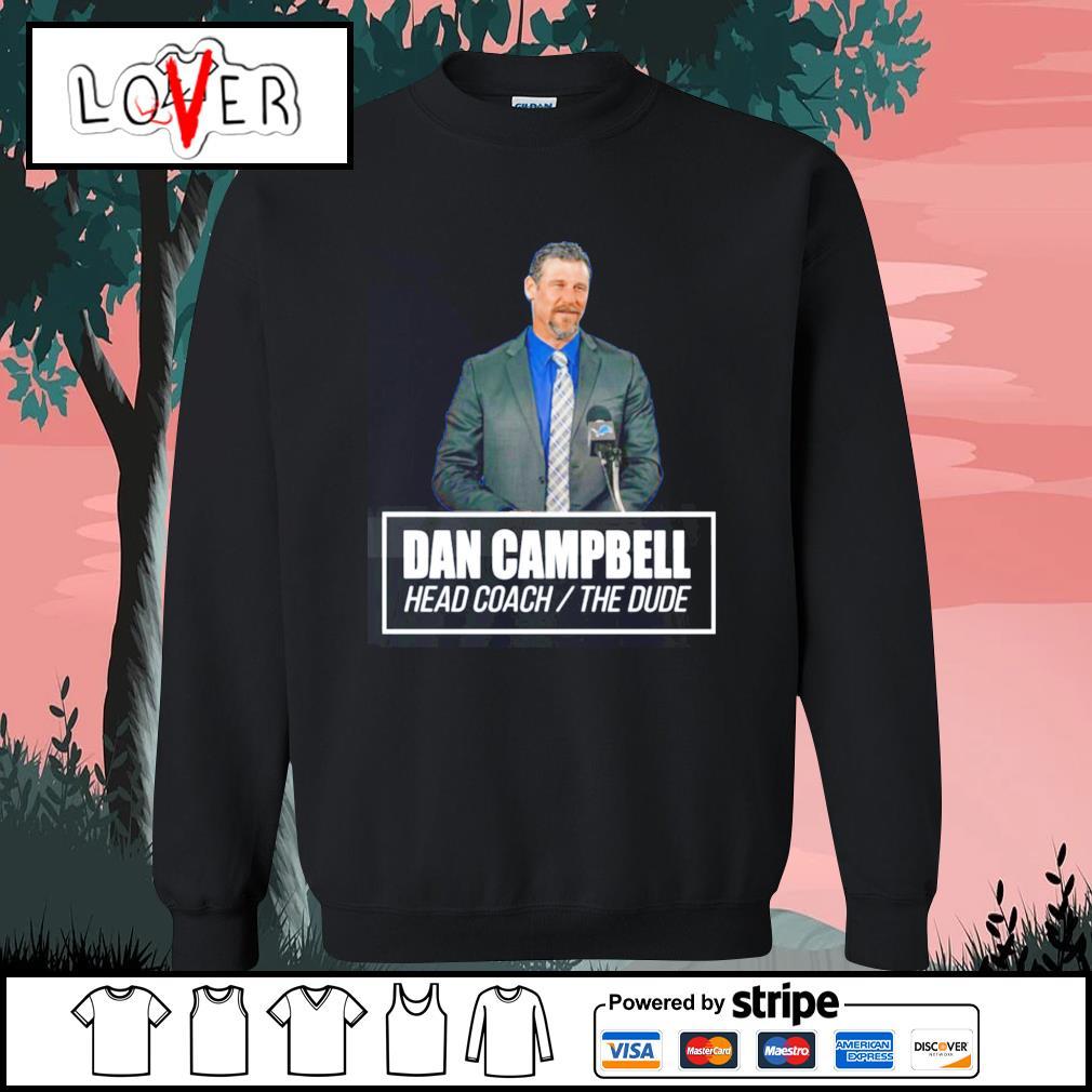 Dan campbell head coach the dude s Sweater