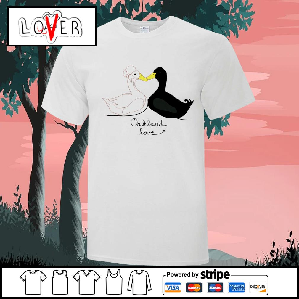 Duck Couple from Oakland love shirt