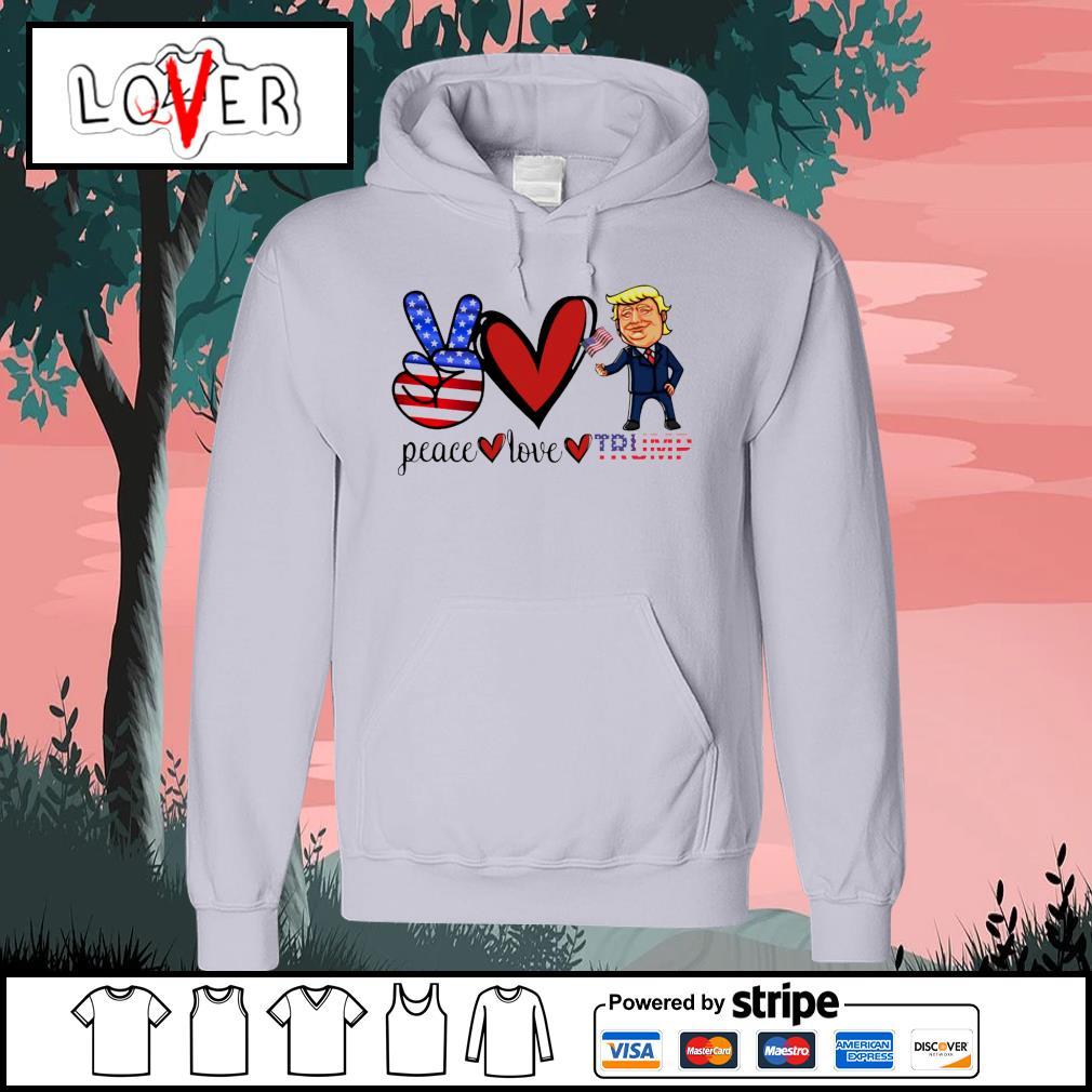 Eace love donald trump american flag s Hoodie