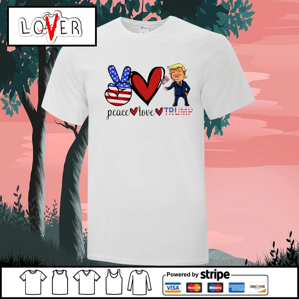 Eace love donald trump american flag shirt