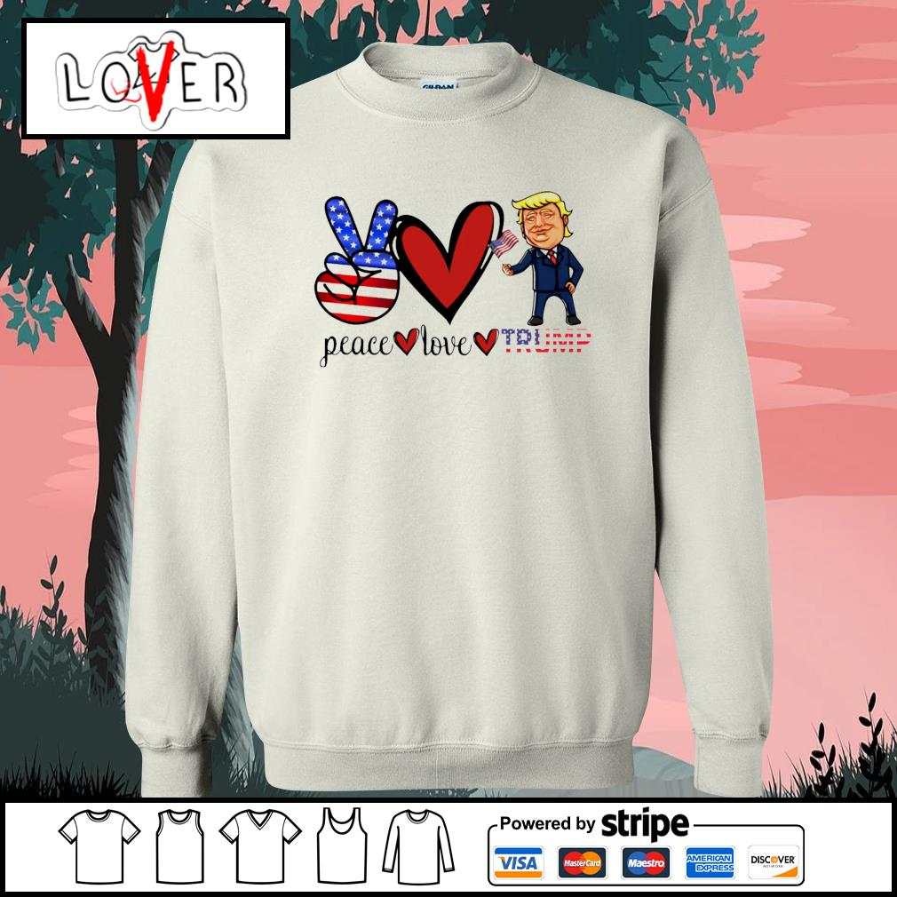 Eace love donald trump american flag s Sweater