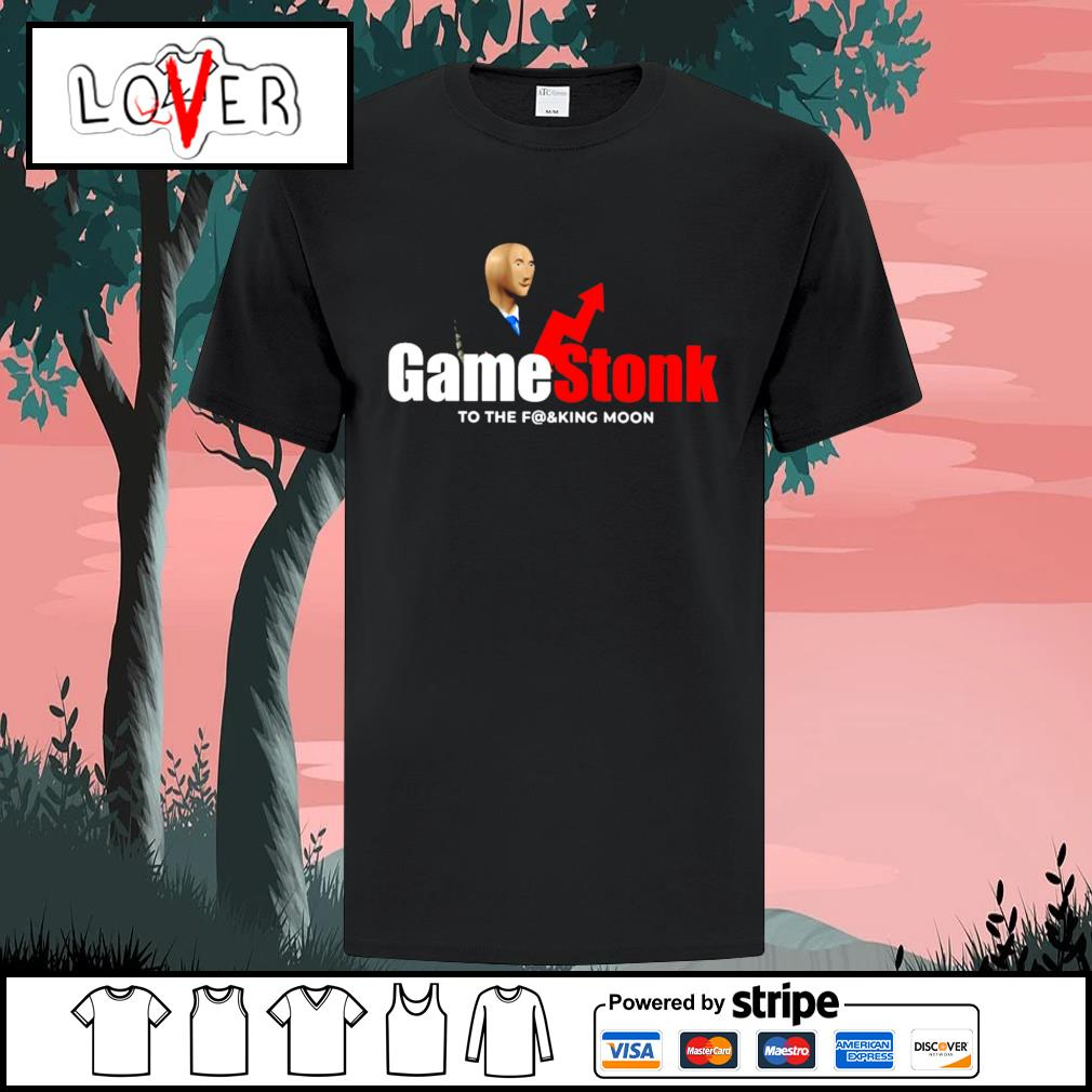 Gamestop GME to the fucking moon shirt