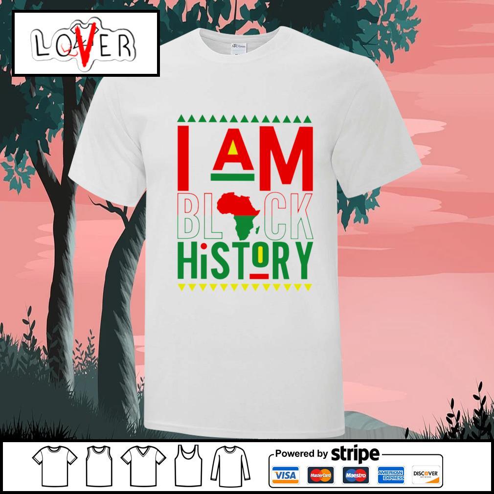 I am black history American shirt
